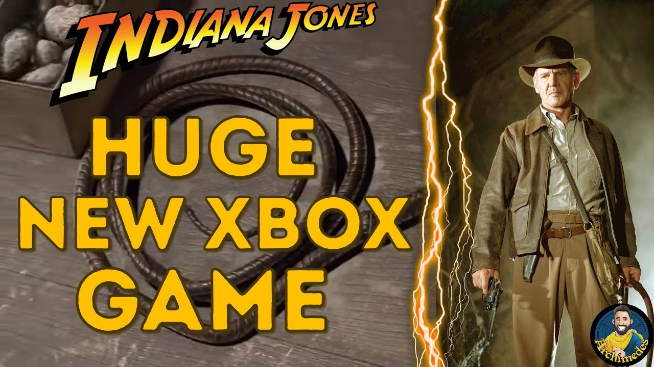 Bethesda Announced An Indiana Jones Game: Will It Be Xbox Series Exclusive? Indiana Jones Xbox Game