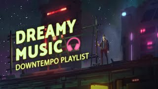 Chill Music For Creatives — Inspiring Work/Study Playlist