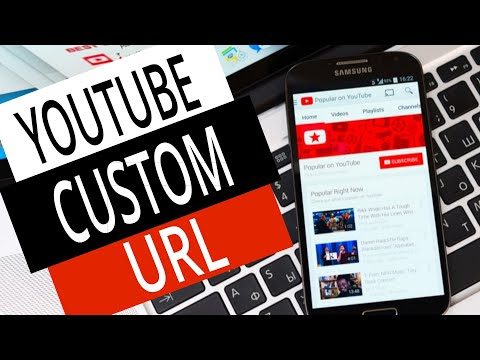 How to Get YouTube Custom URL 2018