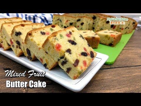 Mixed Fruit Butter Cake | MyKitchen101en