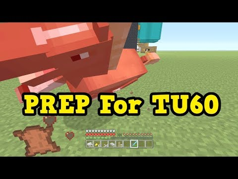 Minecraft Xbox 360 / PS4 - How To PREPARE FOR TU60