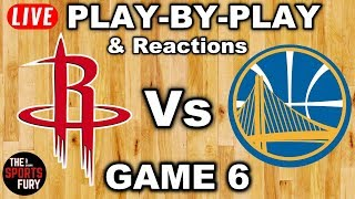 Rockets vs Warriors Game 6 | Live Play-By-Play & Reactions
