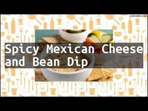 Recipe Spicy Mexican Cheese and Bean Dip