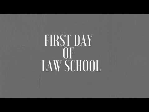 First Day of Law School