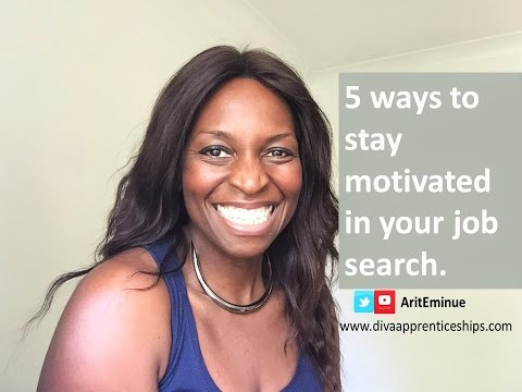 How to Stay Motivated While Job Hunting