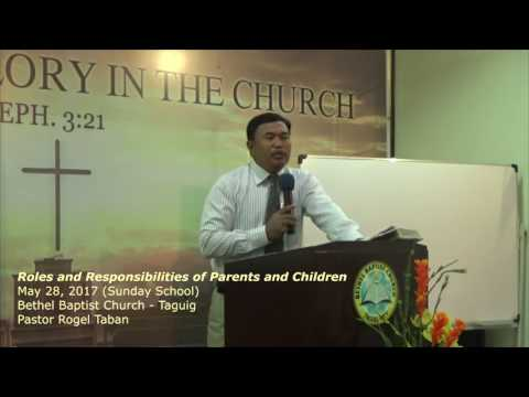Roles And Responsibilities Of Parents And Children   May 28, 2017 sunday School 1