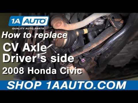 How to replace Driver's side CV axle shaft 2006 - 11 Honda Civic