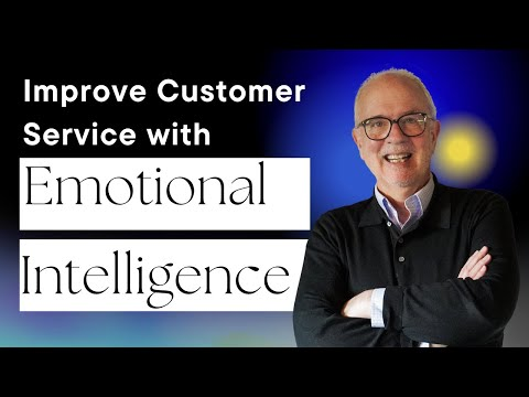 How to Use Emotional Intelligence to Improve Customer Service: Customer Service Training 101