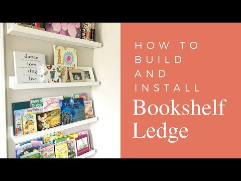 How to Build Picture Ledges for Book Shelves