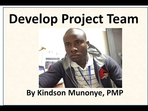 29 Project Human Resource Management Develop Project Team
