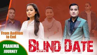 Blind Date || Pranima Dahal Journey in Blind Date