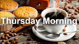 Thursday Morning Jazz - Good Mood Jazz and Bossa Nova Music Instrumental