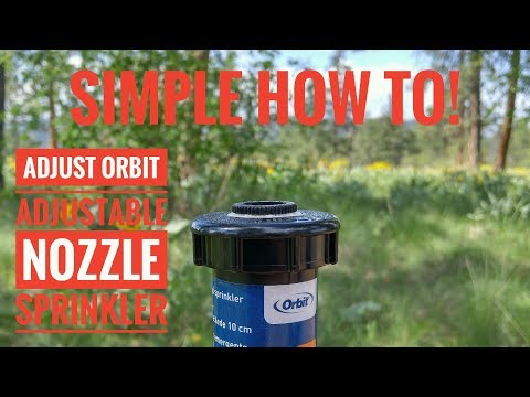 Orbit Sprinkler Head Adjustment - Pop Up Adjustable Nozzle