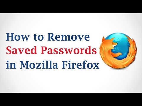 How to Delete Saved Passwords in Mozilla Firefox - Facebook, Gmail