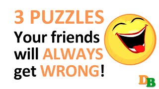 Impossible: 3 puzzles your friends will always get wrong! (with answers)