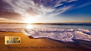 Relaxing piano Music with Calm Ocean Waves👌Stress Relief🤷#Playlist