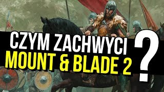 Ogromne bitwy i sandbox totalny – co wiemy o Mount and Blade 2: Bannerlord?