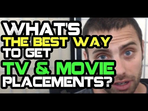 What's The Best Way To Get TV & Movie Placements?