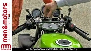 How To Spot A Stolen Motorbike - British Police Tips