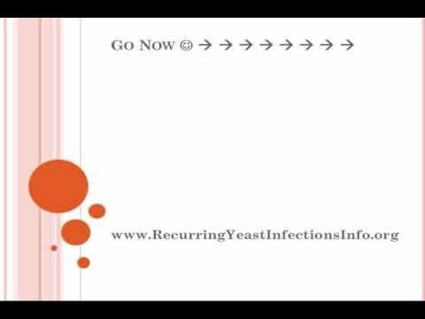 Discover How To Get Rid of Recurring Yeast Infections Forever!