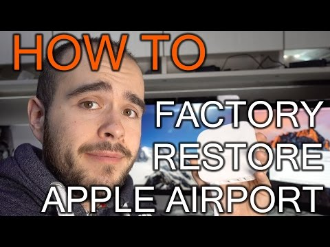 How to Factory restore Apple Airport