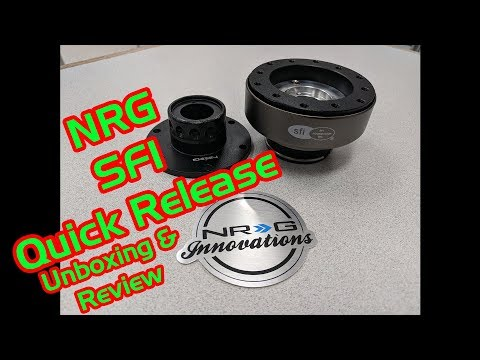 NRG SFI Quick Release Unboxing and Review