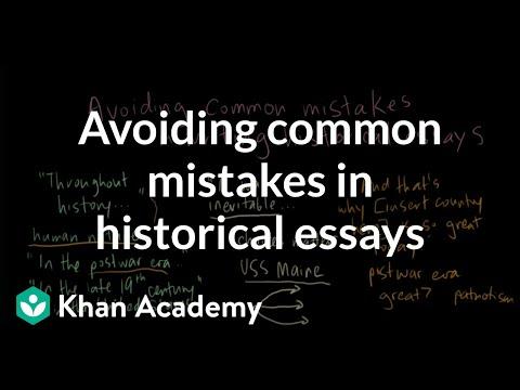 Avoiding common mistakes in historical essays   US History   Khan Academy