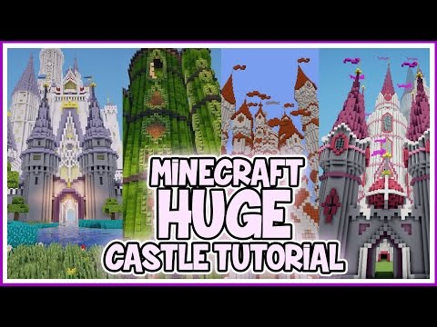 How to Build Huge Minecraft Castles!