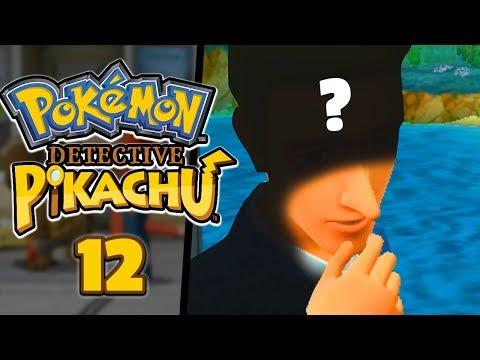 HE WAS BEHIND IT THE WHOLE TIME... - Pokémon: Detective Pikachu (Part 12)