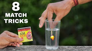 8 Awesome Match Tricks || Science Experiments With Matches