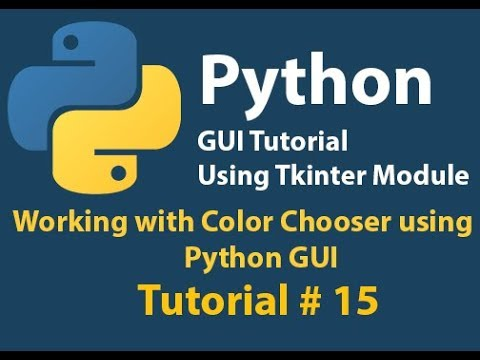 Python GUI: How to create Color Picker in Python Using Tkinter Tutorial# 15