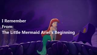 The Little Mermaid Ariel's Beginning I Remember (Lyric Video)