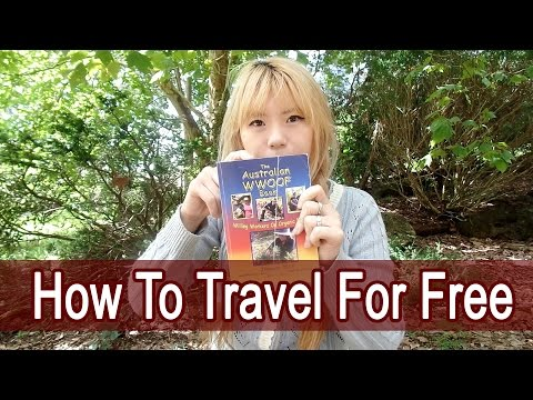 How to travel for free in Australia - wwoofing