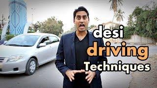 """""""Desi Driving Techniques"""" -By Danish Ali"""