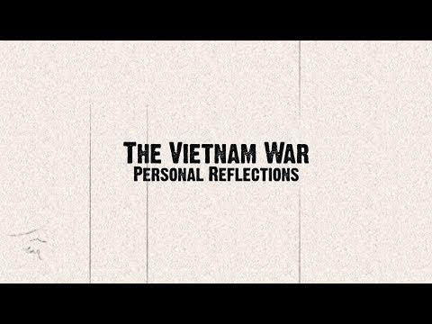 The Vietnam War: Personal Reflections