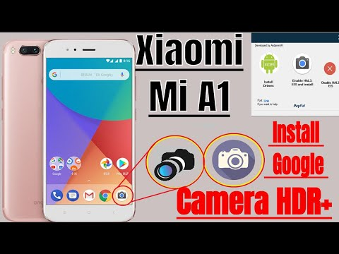 Xiaomi Mi A1 Install Google Camera App Hdr+ Without Root