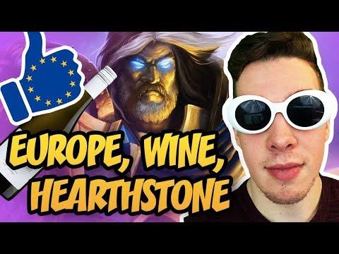 Hearthstone: Europe & Wine & Hearthstone!