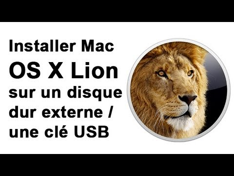 Installer Mac OS X 10.7 Lion sur un disque dur externe / une clé USB
