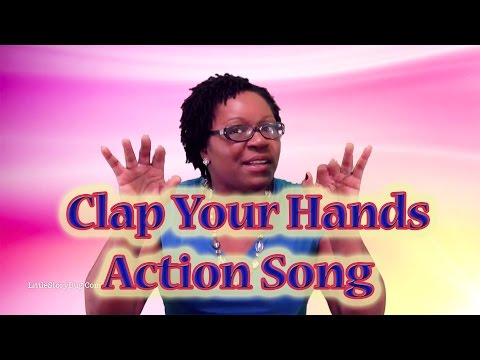 Clap Your Hands Action Song - Preschool Learning
