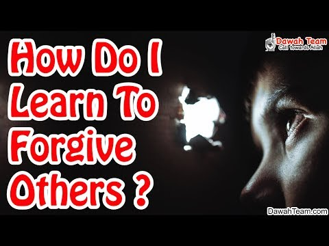How Do I Learn To Forgive Others ᴴᴰ ┇Mufti Menk┇ Dawah Team