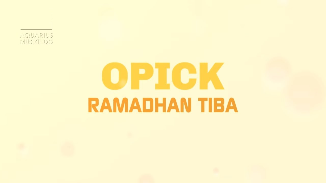 Download Opick - Ramadhan Tiba MP3 Gratis