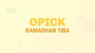 Opick - Ramadhan Tiba | Official Video