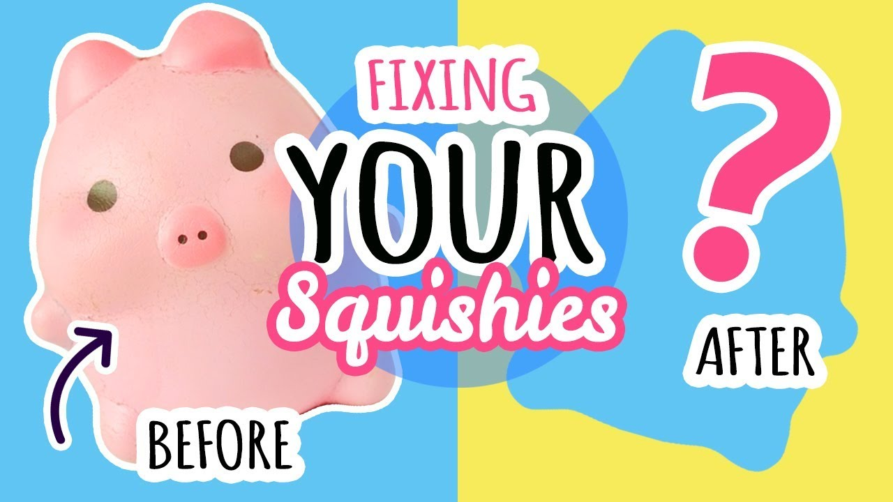 Squishy Makeover: Fixing Your Squishies #7