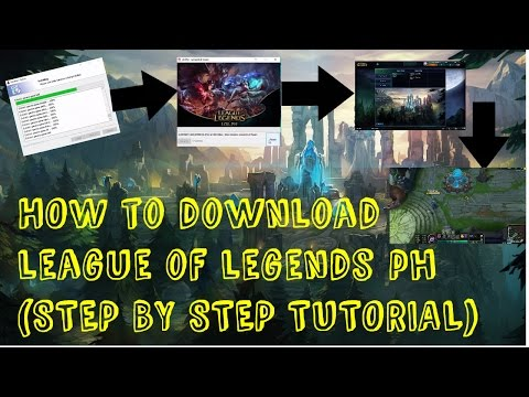 How to download League of Legends PH [stepbystepTutorial]