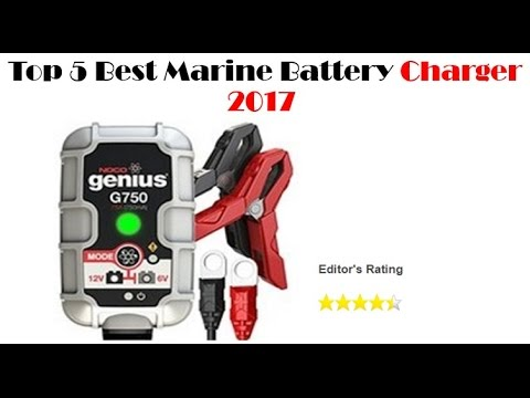 Top 5 Best Marine Battery Charger 2017