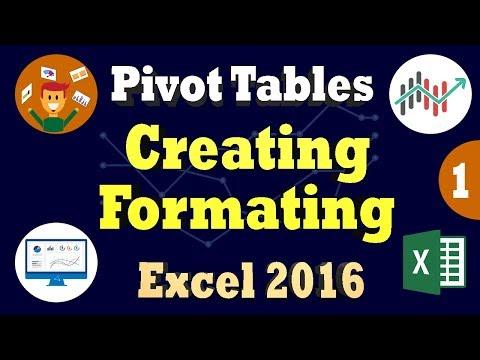 Excel 2016 Pivot Tables Basics - Create PivotTable & Formatting Data in Excel 2016 Tutorial