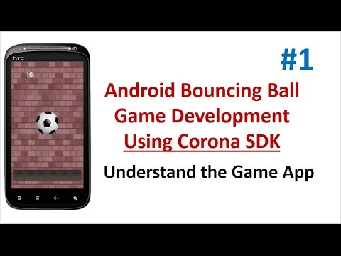 Android Bouncing ball Game - 01 - Understand the Game