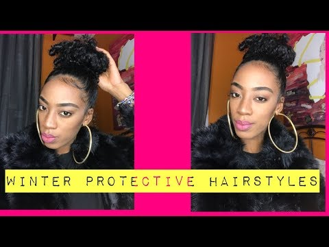Winter Buns?/Protective Hairstyles!!