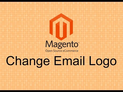 18.  Magento 2 - Tutorials - How to Change Email Logo