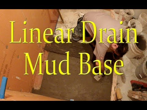 How to prep for a Linear drain, Mud Base. Step by Step